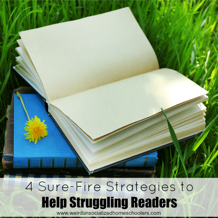 4 Sure-Fire Strategies To Help Struggling Readers