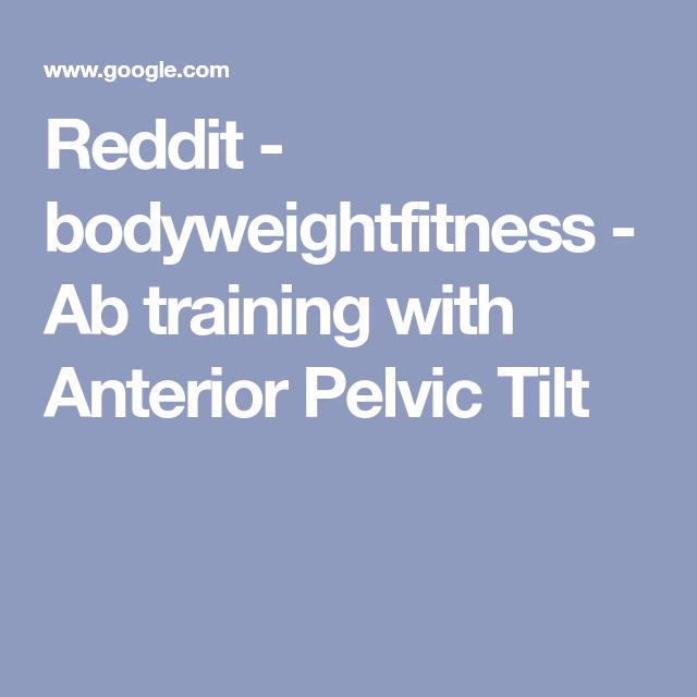 Anterior Pelvic Tilt Reddit | Thewaxingbar