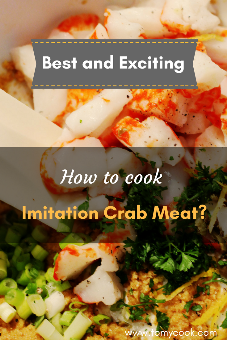 Best And Exciting How To Cook Imitation Crab Meat Food Drink