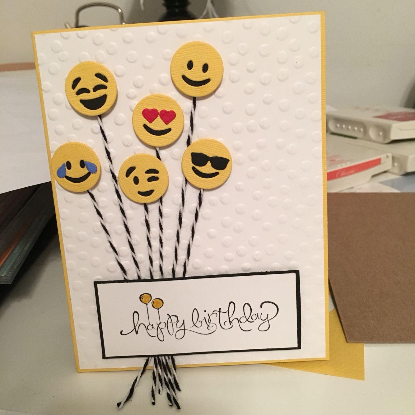 Emoji card 7/21/16 Handmade birthday cards, Birthday