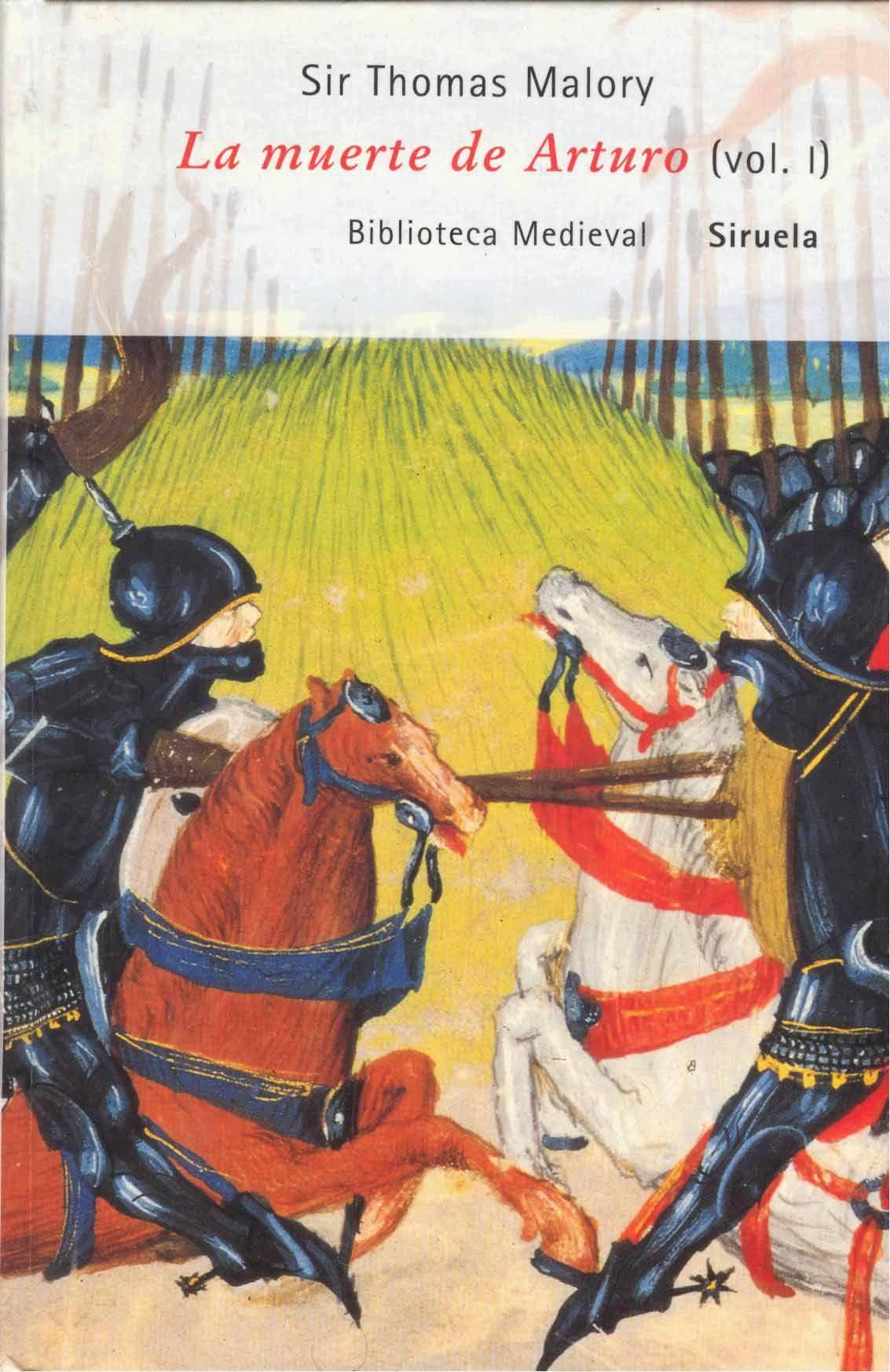 "La muerte de Arturo"" - Sir Thomas Malory, editorial Siruela ..."