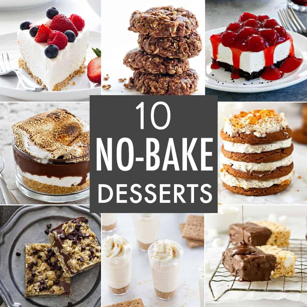10 No Bake Desserts Dessert Recipes Easy Dessert Recipes Baked Dessert Recipes