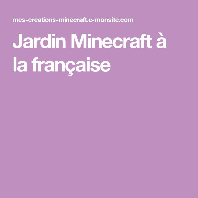 Jardin Minecraft à la française | Minecraft | Pinterest