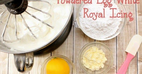 Egg White Cake Icing Recipes: Recipe For Creamy Smooth Royal Icing Using Powdered Egg