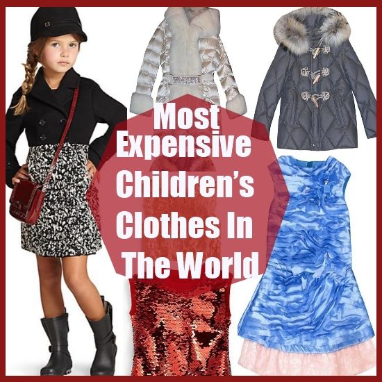 The Most Expensive Children's Clothes In The World