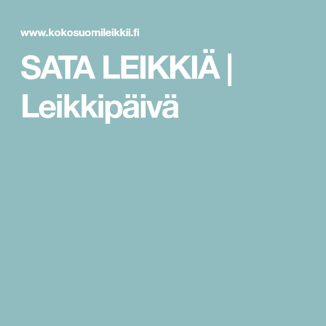 SATA LEIKKIÄ | Leikkipäivä