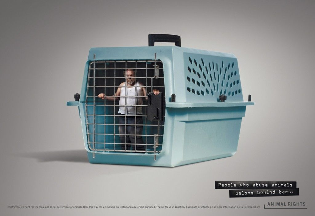 """Animal Rights Cage Campaign: """"People who abuse animals belong behind bars."""" #advertising #creativeads #animalrights"""