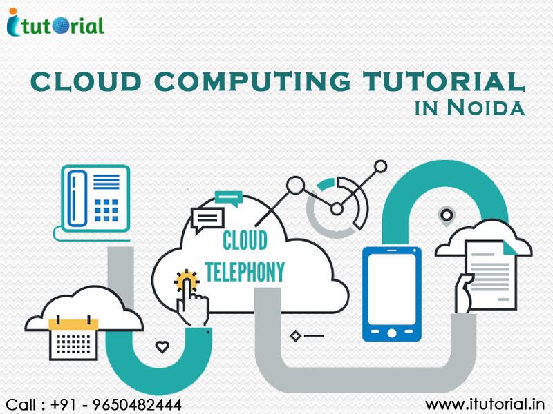 Itutorial Is The Best Cloud Computing Certified And Job Oriented