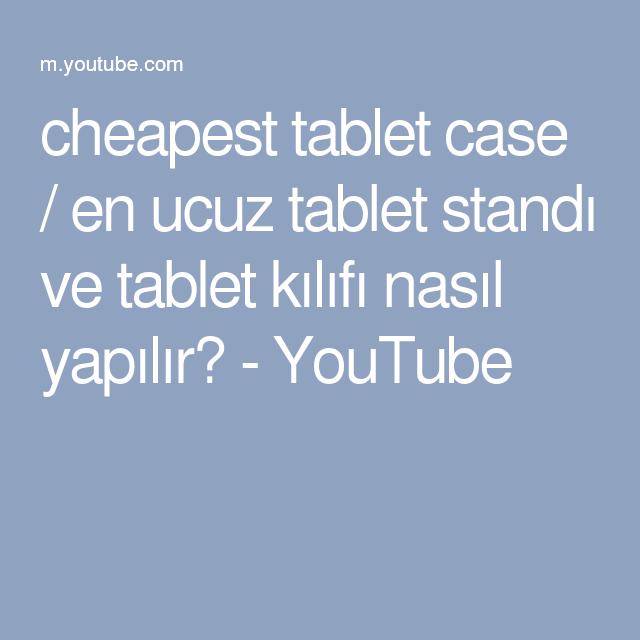 cheapest tablet case / en ucuz tablet standı ve tablet kılıfı nasıl yapılır? - YouTube