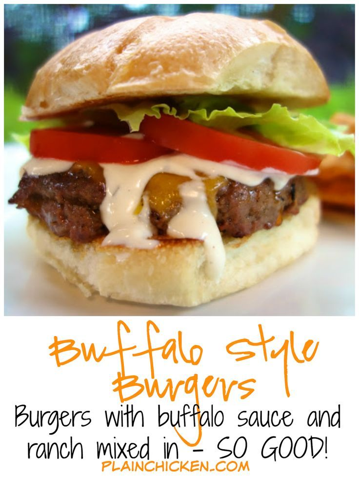 Buffalo Style Burgers - buffalo sauce and Ranch mixed into the meat. YUM!