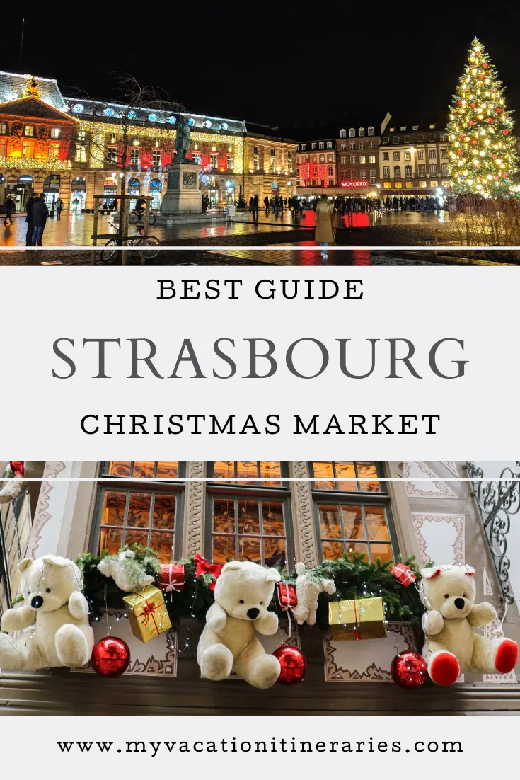 Strasbourg Christmas Markets 2020 Dates And Location Strasbourg Christmas Best Christmas Markets Christmas Market