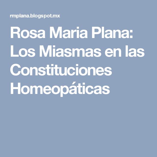 Rosa Maria Plana: Los Miasmas en las Constituciones Homeopáticas