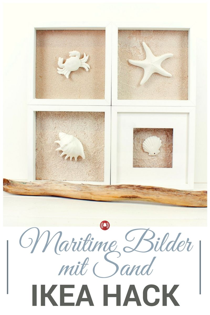 ikea hack maritime bilder mit sand mit dem ribba bilderrahmen ikea hacks pinterest. Black Bedroom Furniture Sets. Home Design Ideas