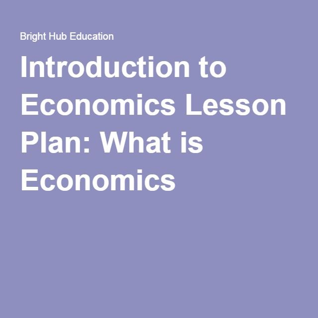 Introduction to economics lesson plan what is economics a introduction to economics lesson plan what is economics fandeluxe Gallery