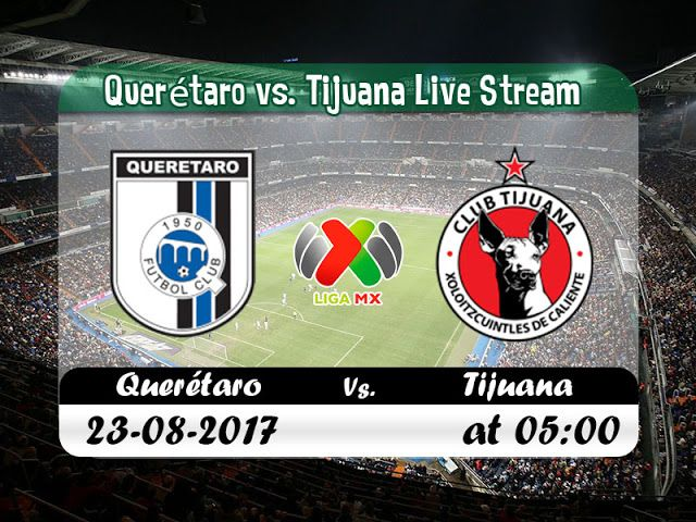 Watch Freelive Footballonline Now Liga Mx Queretaro Vs