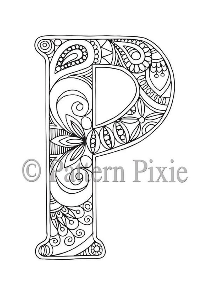 Alphabet Colouring Page For Adults Colouring Page For Digital Download Letter P Print Monogram Designer Letters In 2021 Alphabet Coloring Page Coloring Pages Coloring Letters