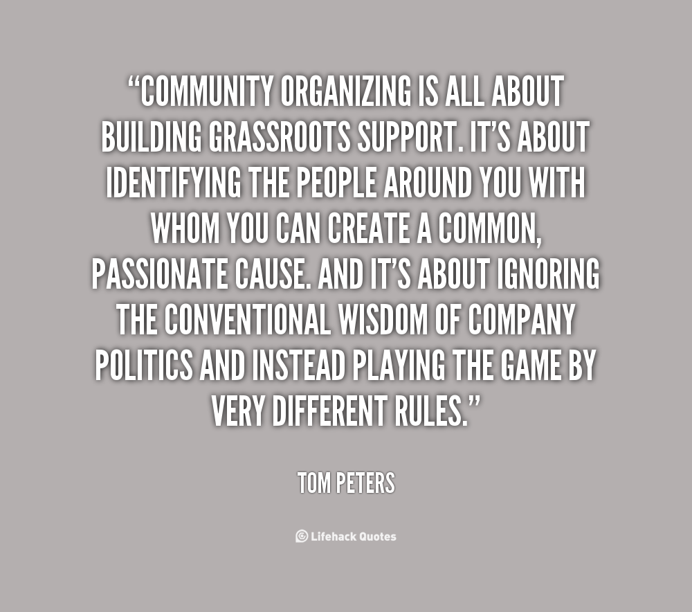 Quotes About Community Quotes About Community Organizing 28 Quotes  Community