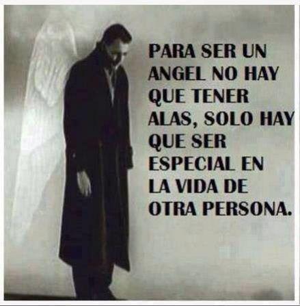 Tu Eres Mi Angel ángeles En La Tierra Frases De La Vida