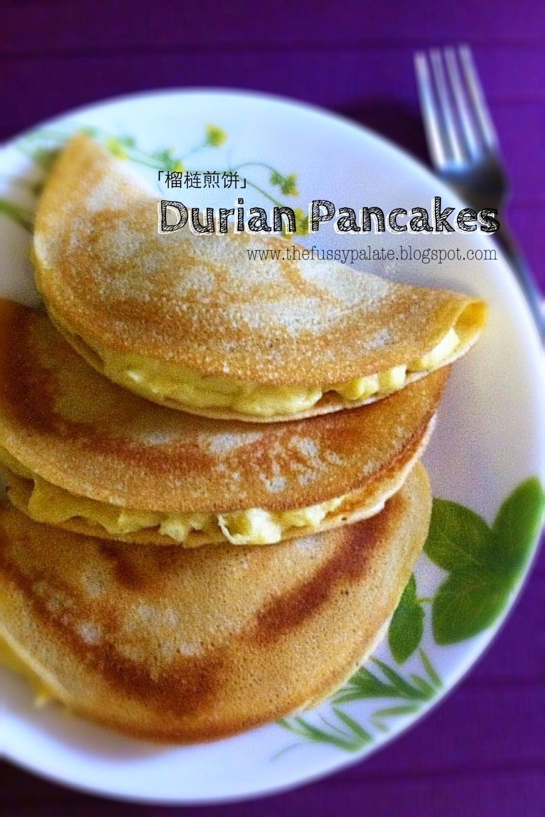 Do You Like Four Seasons Durians Pancakes I Loooove Them Used To Buy Them Whenever I Am At Takash Durian Recipe Chinese Dessert Recipe Sweet Recipes Desserts