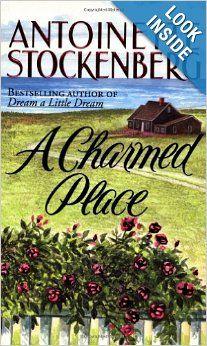 A Charmed Place: Antoinette Stockenberg: 9780312965976: Amazon.com: Books