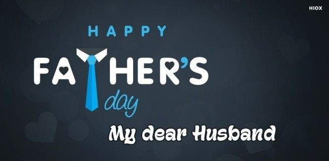 Happy Fathers Day Images For My Husband 2018 Download Free