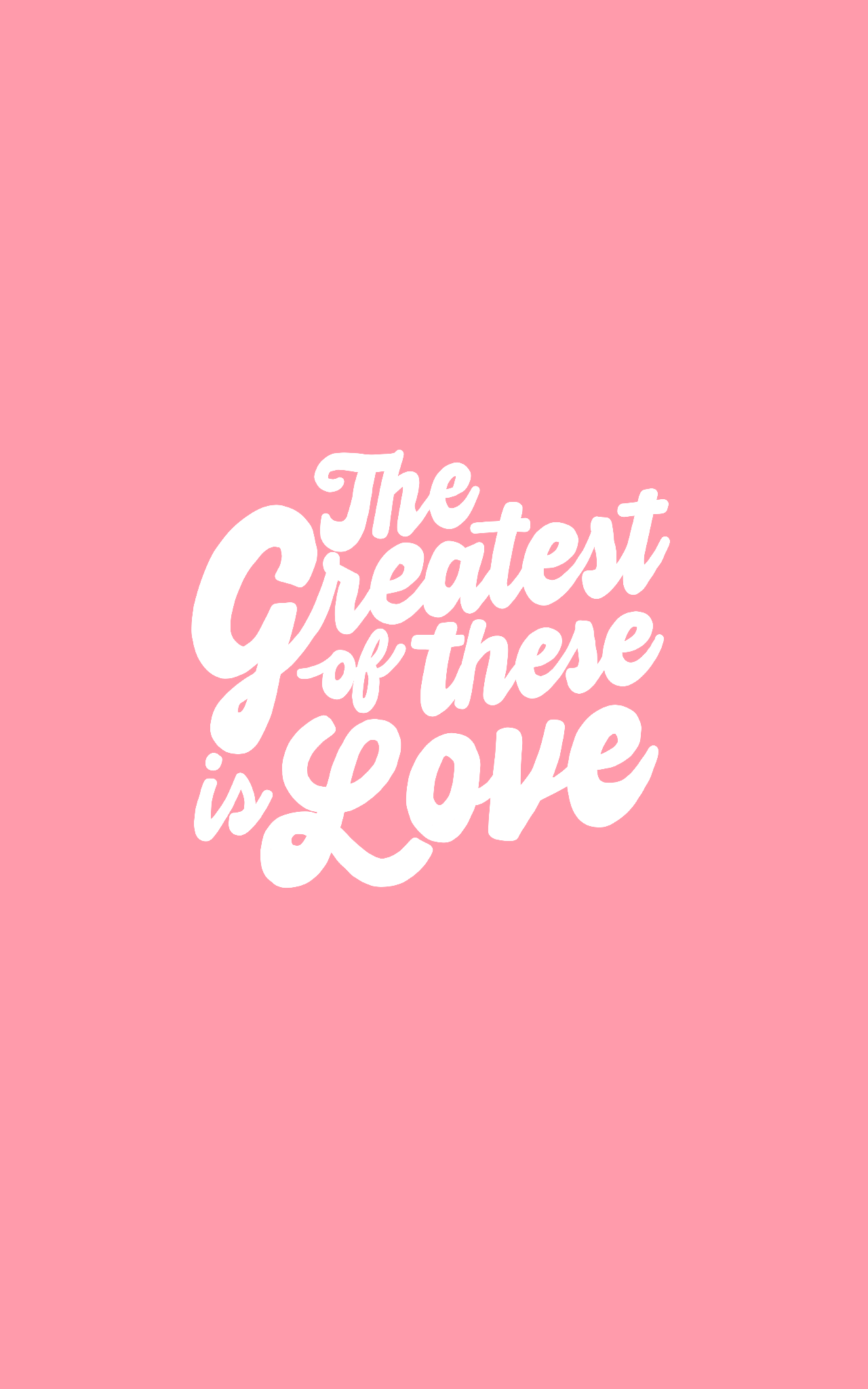 The Greatest Of These Is Love Iphone Wallpaper Christian Wallpaper Iphone Wallpaper Bible Bible Verse Background