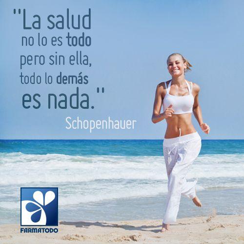 """""""La salud no lo es todo pero sin ella, todo lo demás es nada"""" -Schopenhauer #Salud #Frases"""