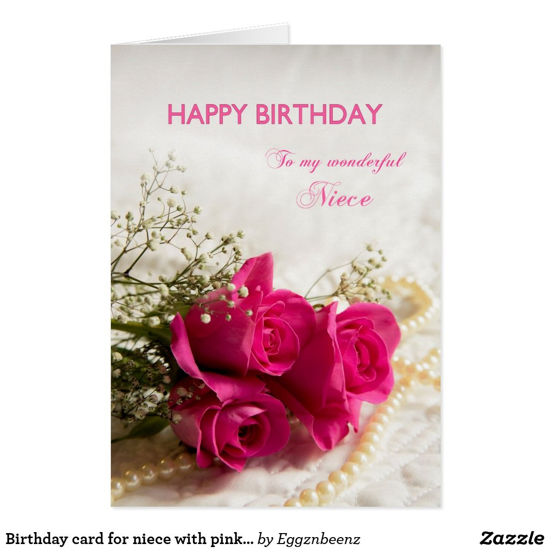 Birthday Card For Niece With Pink Roses Zazzle Com In 2021 Birthday Cards For Niece Happy Birthday Happy Birthday Mother