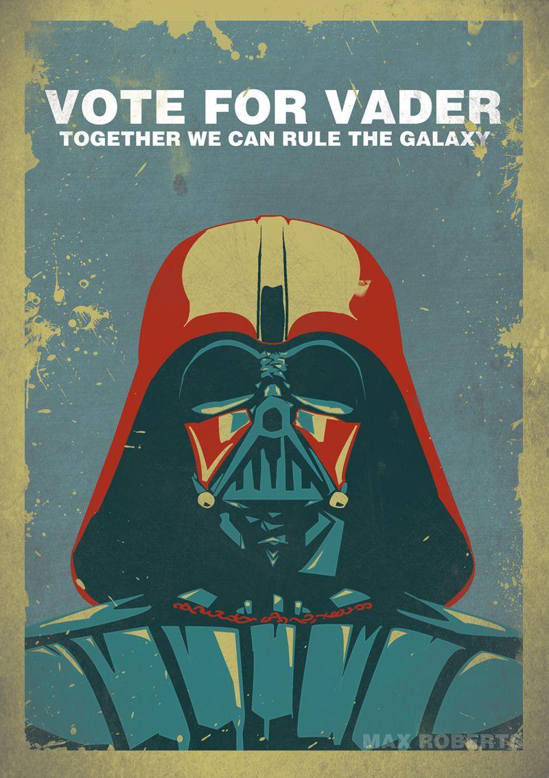 """Vote For Vader"" by Max Roberts #starwars #darthvader"