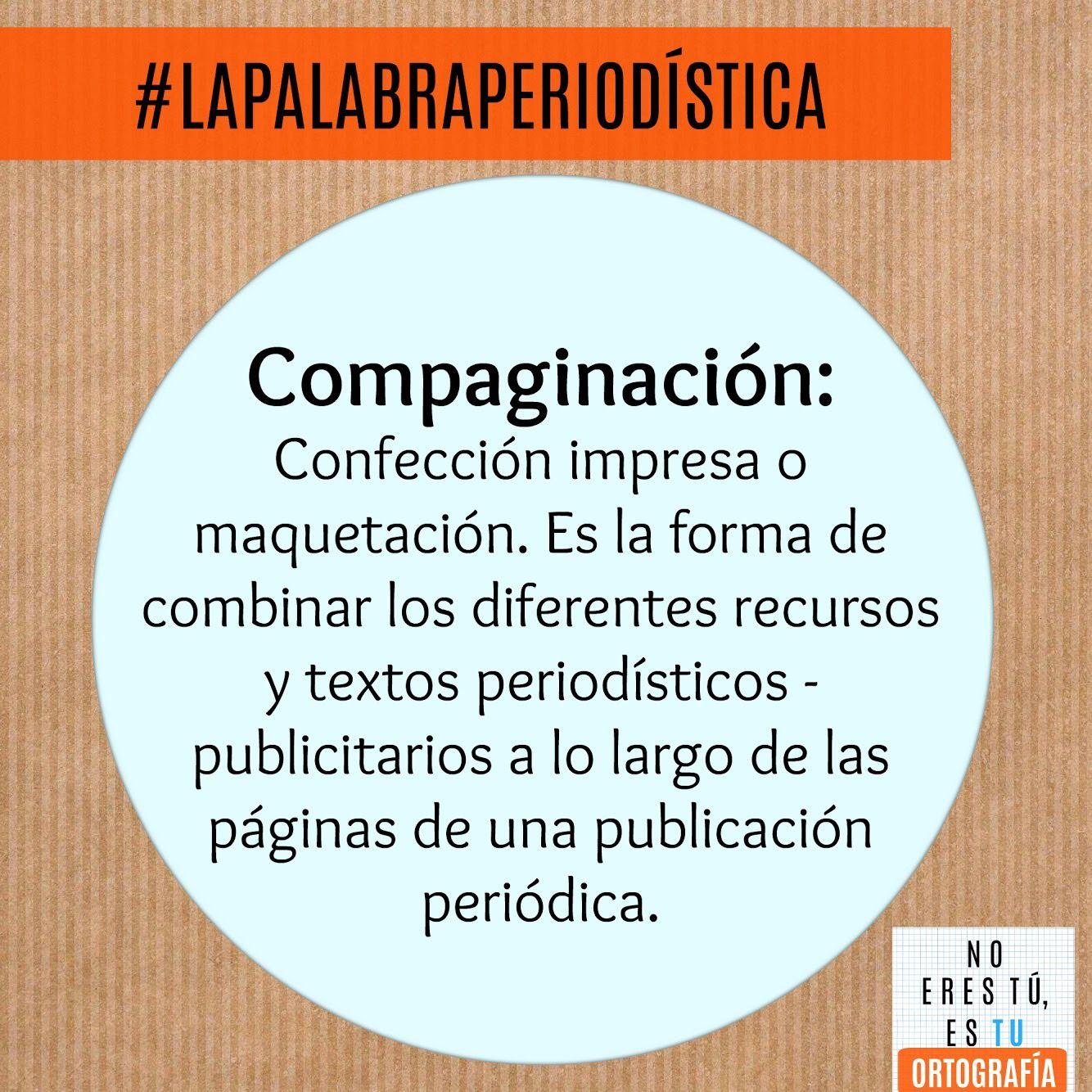 Tú y yo solo podemos compaginar hojas. #LaPalabraPeriodística ...