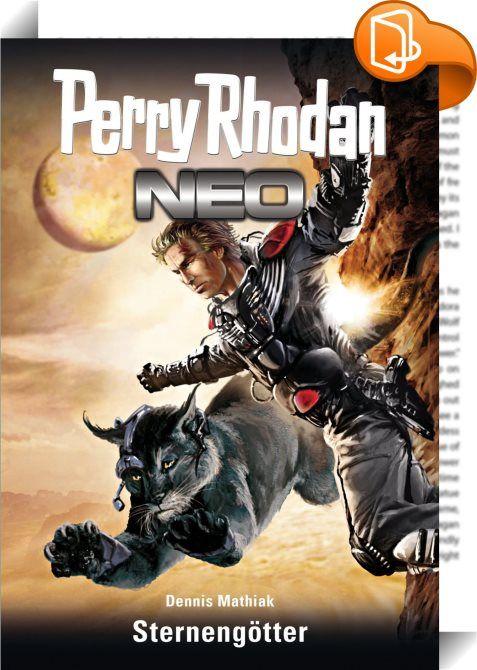 Perry Rhodan Neo 63: Sternengötter    :  Als der Astronaut Perry Rhodan im Juni 2036 zum Mond aufbricht, ahnt er nicht, dass sein Flug die Geschicke der Menschheit in neue Bahnen lenken wird.  Rhodan stößt auf ein Raumschiff der technisch weit überlegenen Arkoniden. Es gelingt ihm, die Freundschaft der Gestrandeten zu gewinnen - und schließlich die Menschheit zu einem einzigen, freiheitlichen Staat zu einen: der Terranischen Union.  Damit hat Perry Rhodan das Tor zu den Sternen geöffne...