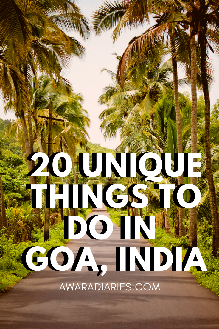 Goan beaches, beer and the sun sounds like the perfect Goan plan. But there's a lot more to explore while travelling to Goa. Here's a list of 20unique things to do in Goa, India. #offbeatgoa #goa #india
