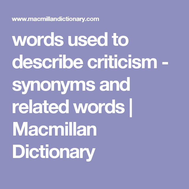 words used to describe criticism - synonyms and related