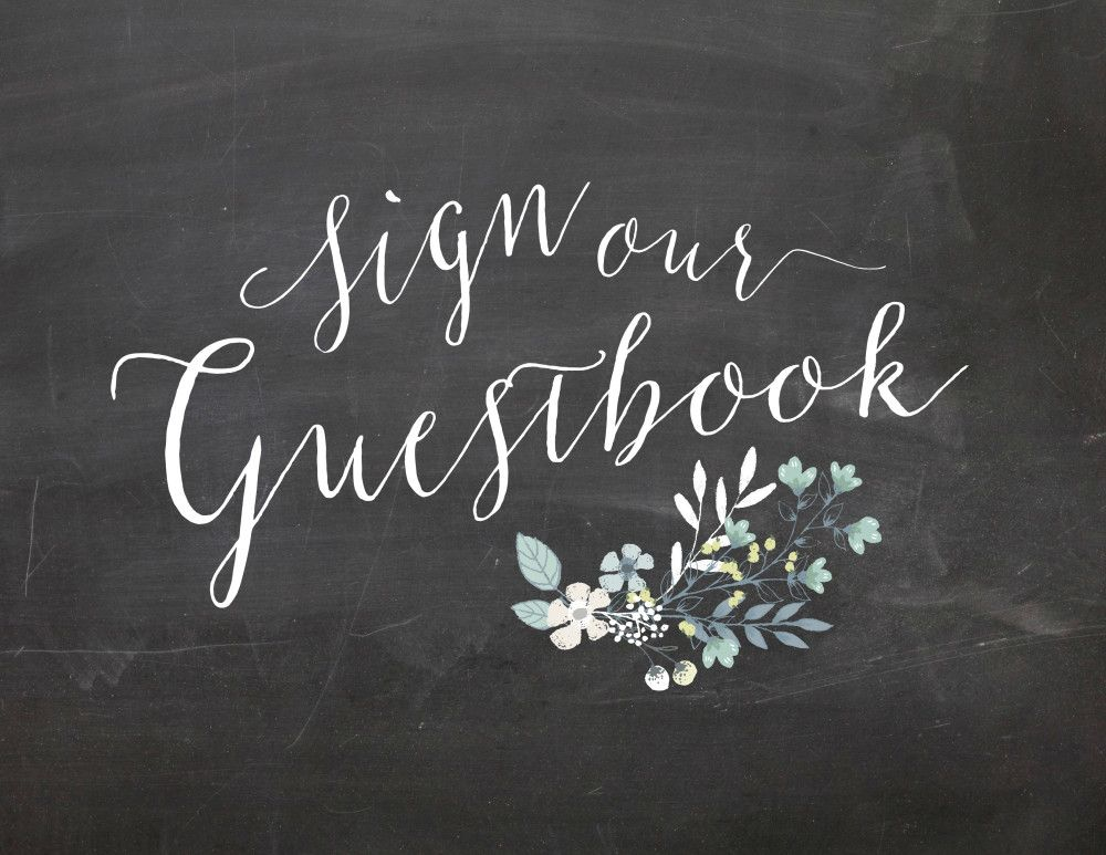 Free Sign Our Guestbook Chalkboard Wedding Printable This Is A For One 10x8