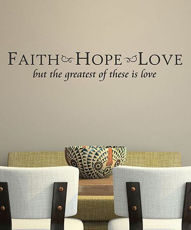 Wallquotes.com By Belvedere Designs Black U0027Faith Hope Loveu0027 Wall Quotes™  Decal