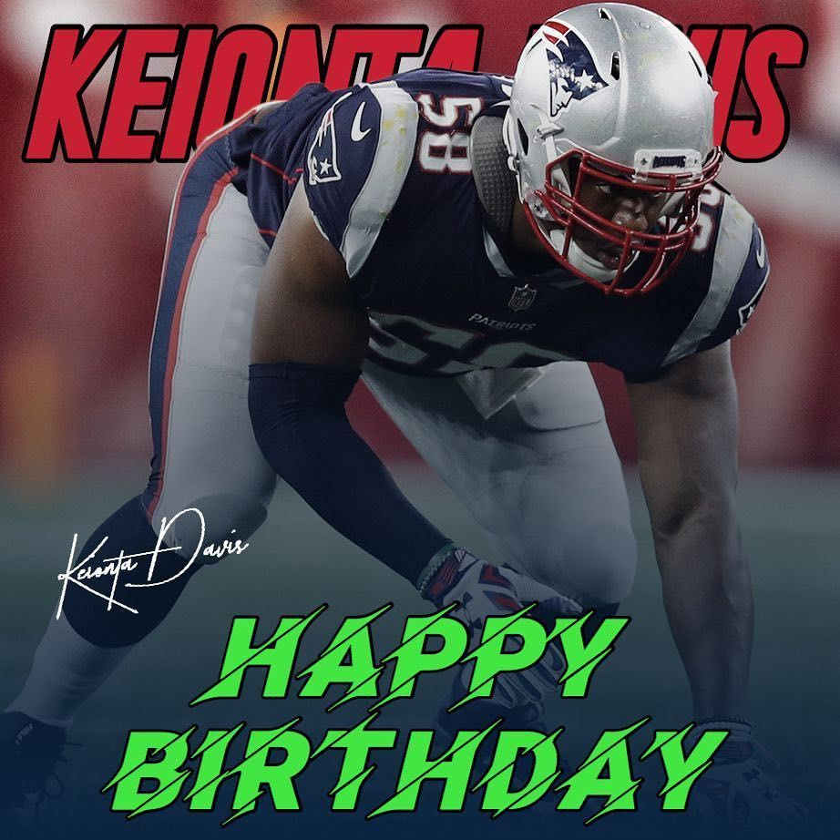 113 Likes 2 Comments Patriots Fanpage Pats Report On Instagram Happy Birthday To Keionta Davis Wish Him Patriots New England Patriots Happy Birthday