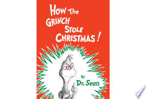 How The Grinch Stole Christmas Pdf Download In 2020 Christmas Books For Kids Christmas Books Grinch Stole Christmas