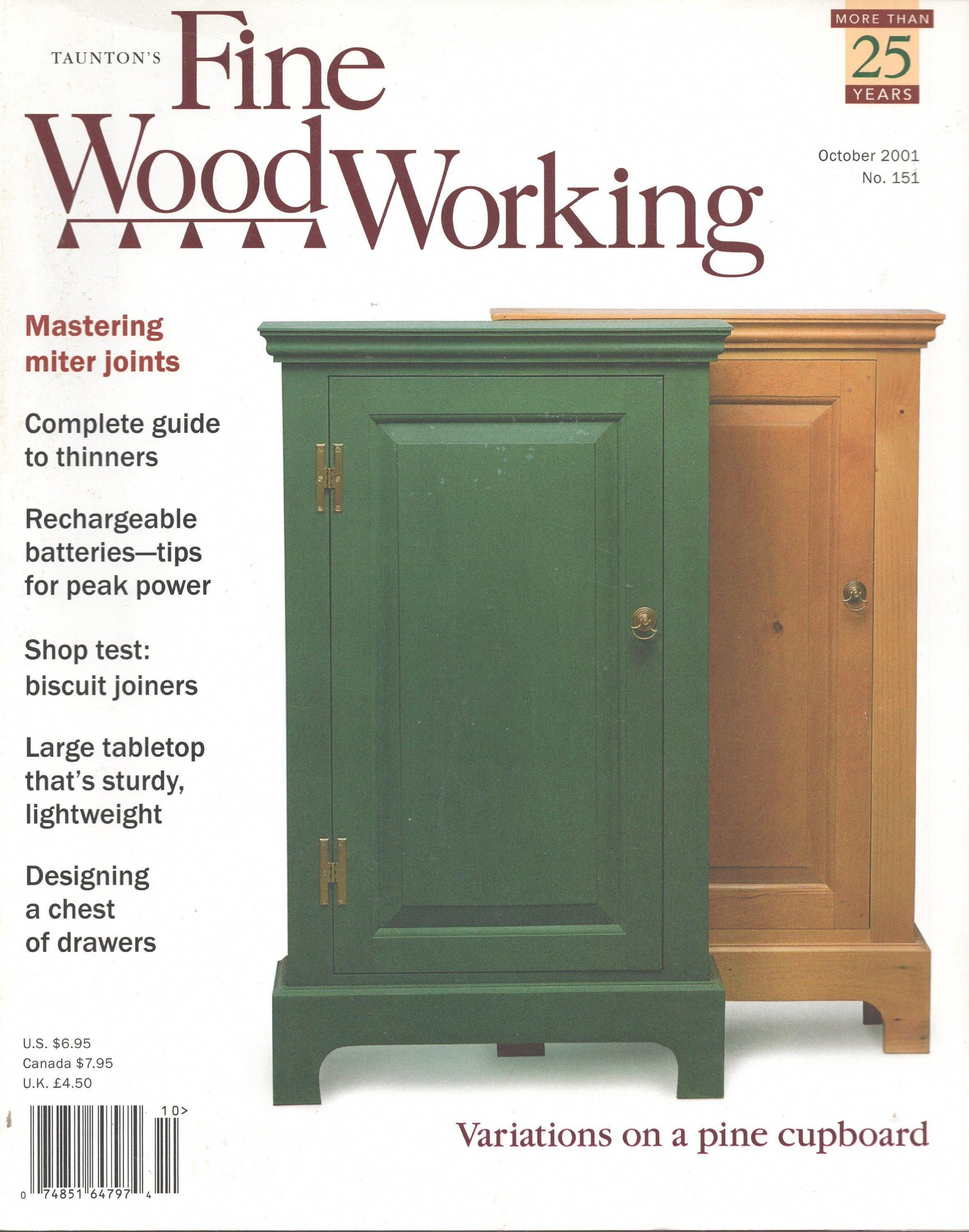 Fine Woodworking Magazine October 2001 Good Shape Miter Joints Thinners Batteries Biscuit In 2020 Fine Woodworking Magazine Woodworking Magazine Fine Woodworking