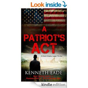 Legal Thriller: A Patriot's Act, a Novel (courtroom drama