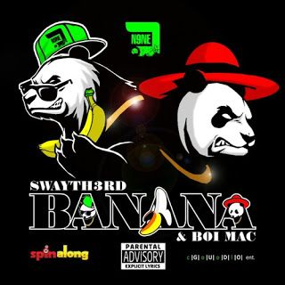 #ZimHipHop Does @lifeofdesiigner's #Panda Part 2 cc@SwayThe3rd @The_Real_BoiMac   Yes it continues after Brythreesixty's Panda Remix Sway Th3rd and Boi Mac did a tag team effort and also jumped onto the Panda beat and titled their version Banana. You can check it out below and give your thoughts on whether they did justice to it or nah.Stream BANANA (PANDA) Below Follow on Twitter: @SwayThe3rd | @The_Real_BoiMac  2016 Boi Mac Certified Heat Freestyle Single Spinalong Music Sway Th3rd