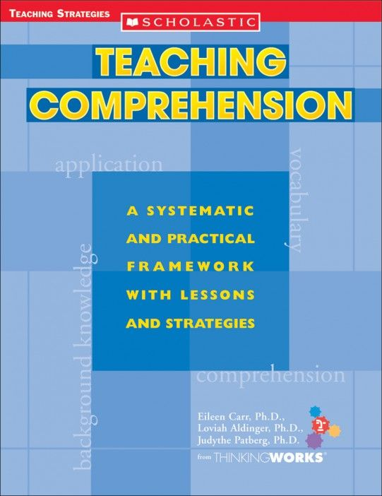 Teaching Comprehension - Comprehension - Reading - Subject; Scholastic Digital Curriculum; Lesson Planning Guide; Grades K-6