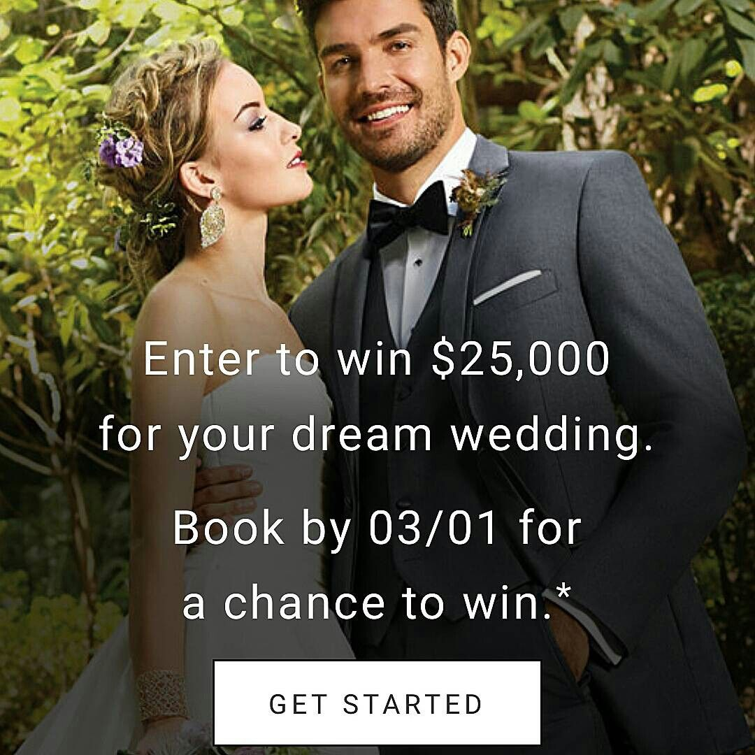 25 000 Dream Wedding Sweepstakes From Menswearhouse Book Your Tuxedo Or Suit Als At Men S Wearhouse By February 28 2017 For Chance To