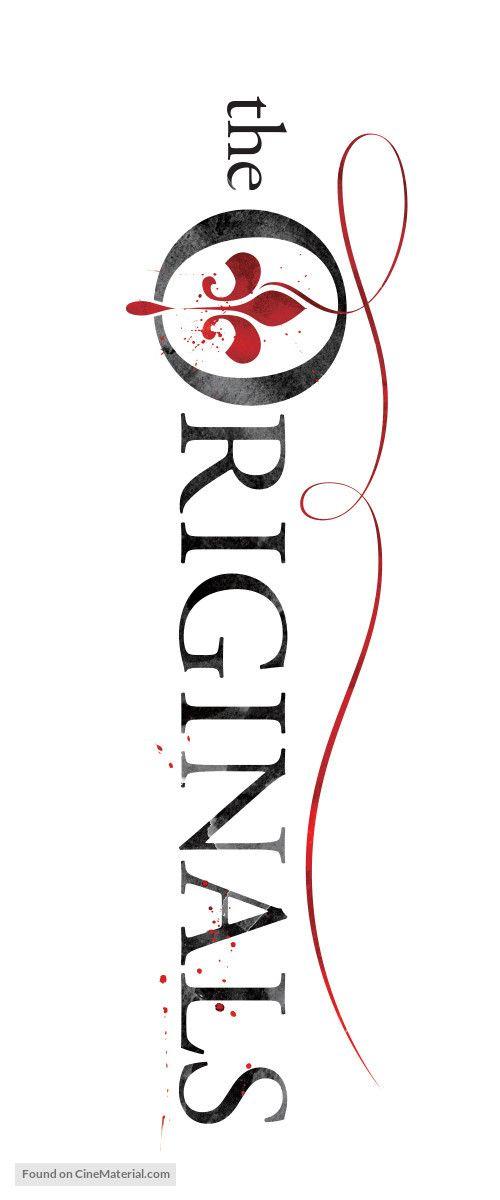The Originals Logo The Originals Vampire Diaries The Originals The Originals Tv