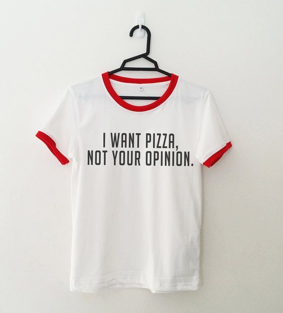 2b4fd1029 I want pizza • Sweatshirt • Clothes Casual Outift for • teens • movies •  girls • women •. summer • fall • spring • winter • outfit ideas • hipster •  dates ...