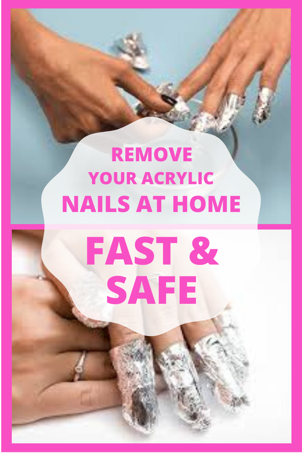 How To Remove Acrylic Nails Fast Safe With And Without Acetone In 2020 Acrylic Nails At Home Take Off Acrylic Nails Nails At Home