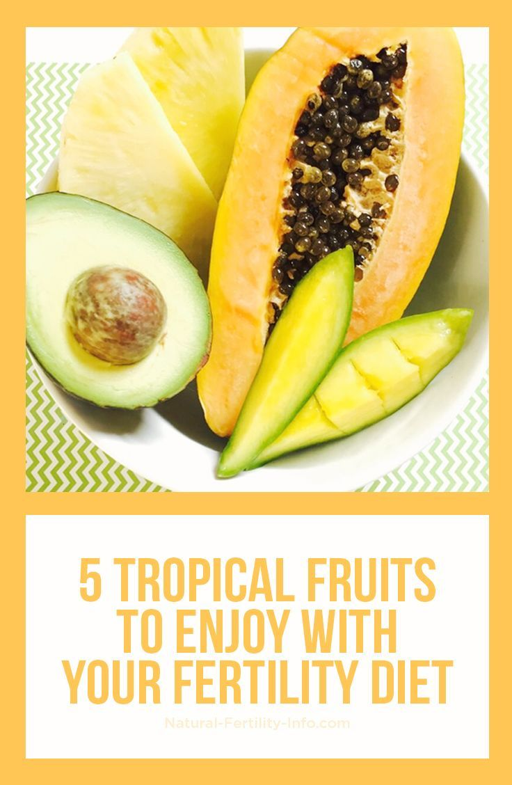 ... fruit or two to take you to the tropics temporarily, no matter the  season of the year! These 5 tropical fruits are rich sources of fertility-friendly  ...