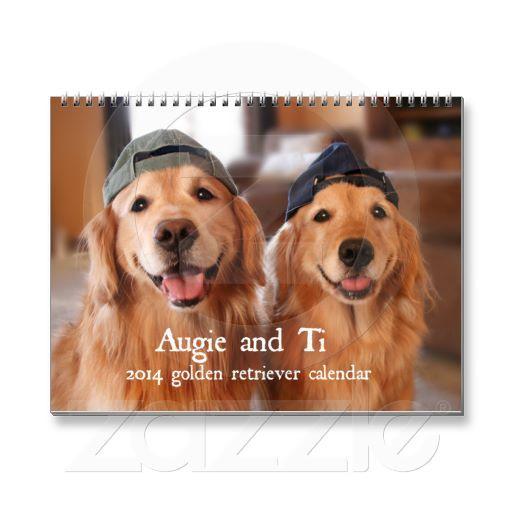 Augie and Ti 2014 Golden Retriever Calendar