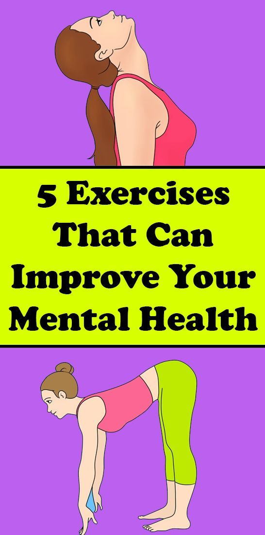 5 Exercises That Can Improve Your Mental Health and Make Your Body Feel Like New  Mental Health  Life Skills