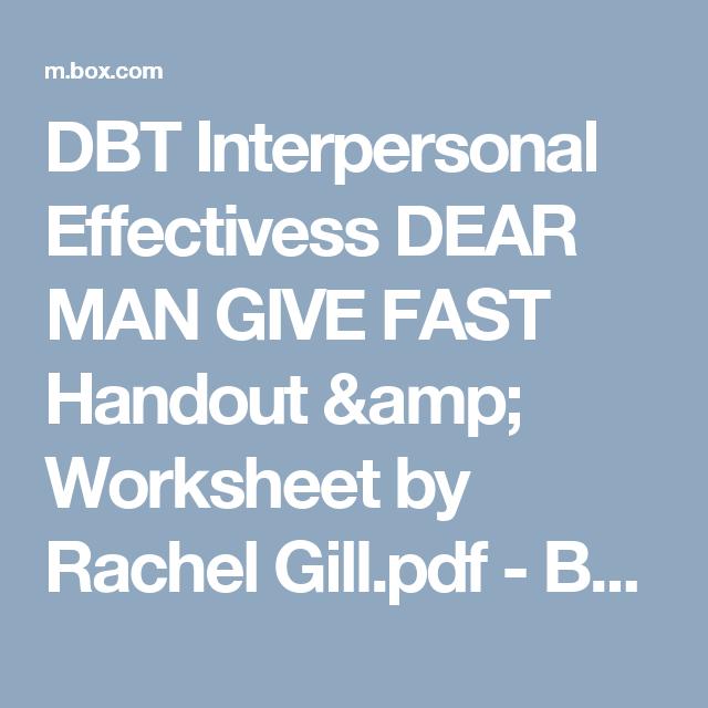DBT Interpersonal Effectivess DEAR MAN GIVE FAST Handout & Worksheet ...