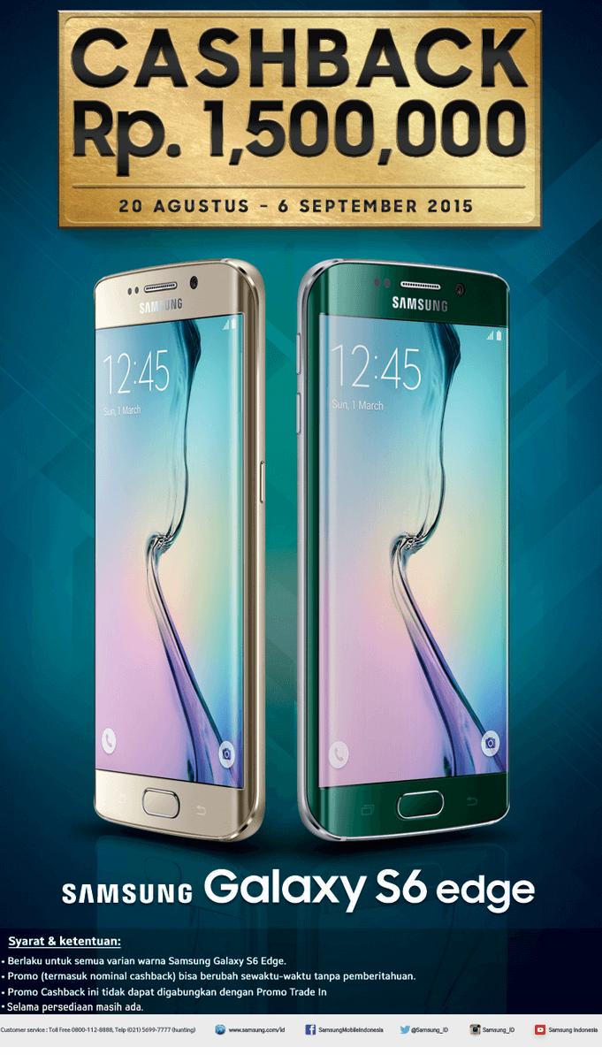 Promo Hp Samsung Cashback Samsung Galaxy S6 Edge Hingga Rp 1 5 Juta Bursahpsamsung Com Samsung Samsung Galaxy Galaxy Note